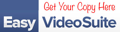 Easy Video Suite - Get Your Copy Here