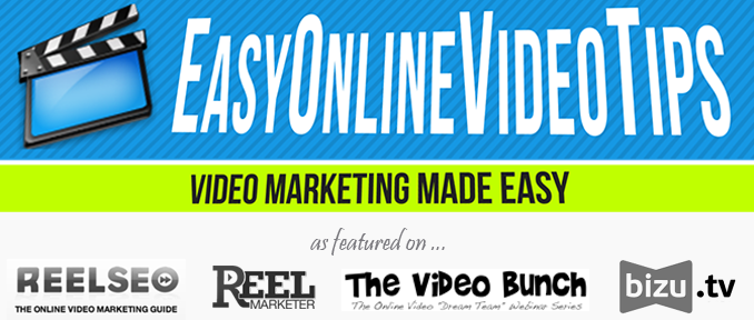 Online Video Marketing Tips | Video Marketing Made Easy